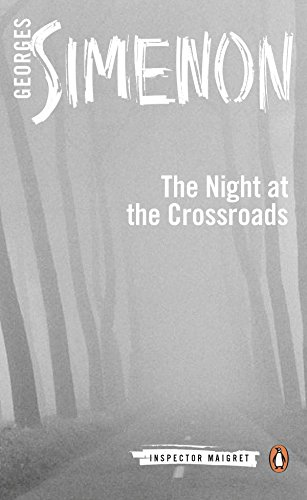 Night at the Crossroads: Inspector Maigret #6 por Georges Simenon