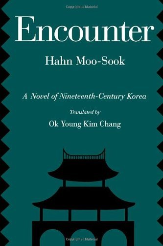 Encounter: A Novel of Nineteenth-Century Korea (Voices from Asia Book 5) (English Edition)