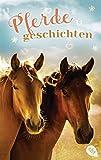 Welttagsedition 2019 - Pferdegeschichten (Die Welttagseditionen 2019, Band 3)