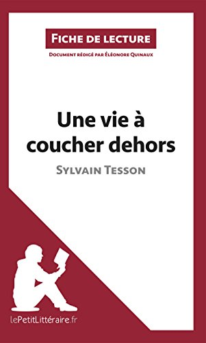 Une Vie Coucher Dehors [Pdf/ePub] eBook