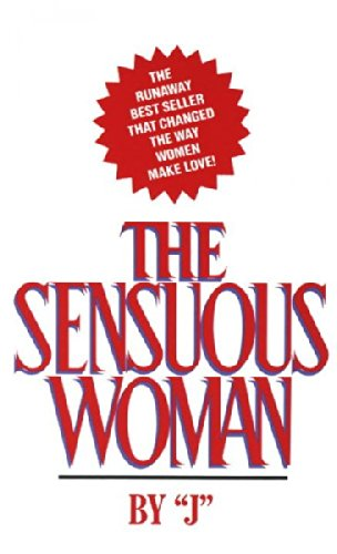 [The Sensuous Woman] (By: J) [published: September, 1997]
