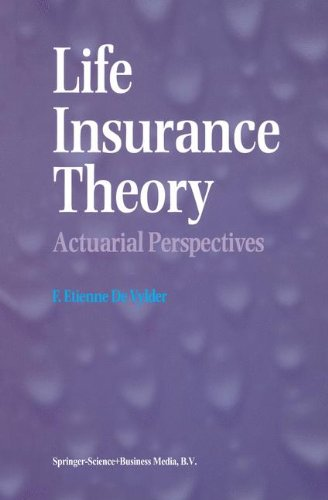 life-insurance-theory-actuarial-perspectives