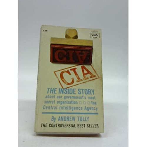 CIA, the inside story (Crest book)