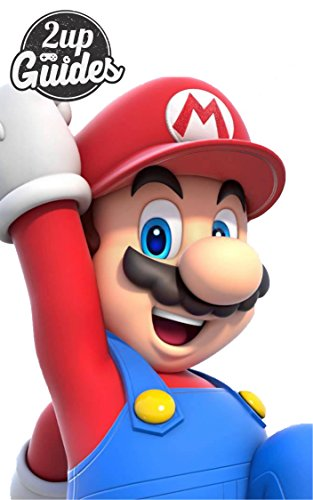 Super Mario 3D World Strategy Guide & Game Walkthrough – Cheats, Tips, Tricks, AND MORE! (English Edition)