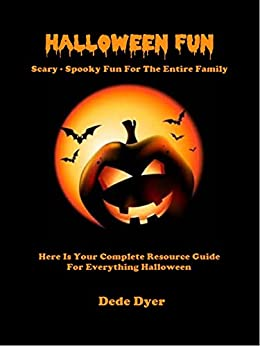 Halloween Fun - Scary - Spooky Fun For The Entire Family (English Edition) de [Dyer, Dede]