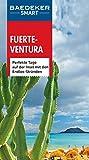 Baedeker SMART Reiseführer Fuerteventura: Perfekte Tage auf der Insel mit den Endlos-Stränden (Baedeker SMART Reiseführer E-Book) (German Edition)