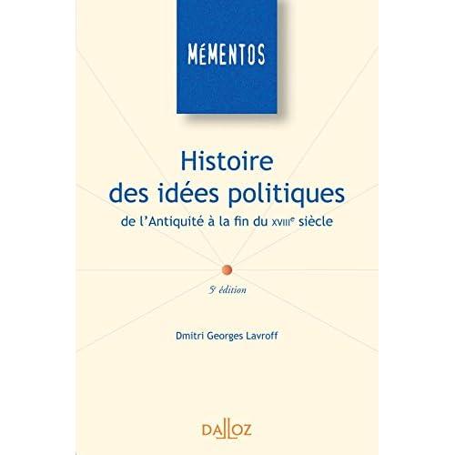 Histoire des idées politiques de l'Antiquité à la fin du XVIIIe siècle - 5e éd.: Mémentos