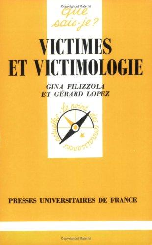 Victimes et victimologie
