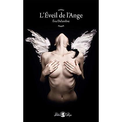 L'Éveil de l'Ange (Les jardins de Priape)