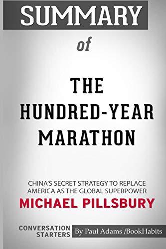 Summary of the Hundred-Year Marathon by Michael Pillsbury: Conversation Starters