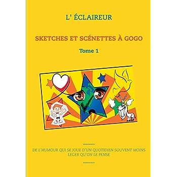 Sketches et scénettes à gogo : Tome 1