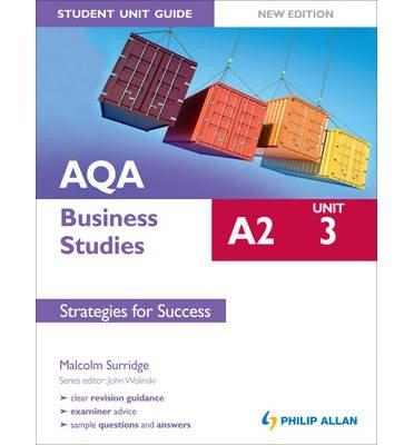 AQA A2 Business Studies Student Unit Guide: Strategies for Success: Unit 3 (Paperback) - Common
