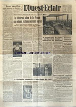 OUEST ECLAIR (L') du 09/03/1942 - JAVA AURAIT CAPITULE - LE DECHIRANT ADIEU DE LA FRANCE A SES ENFANTS - VICTIMES DES RAIDS ANGLAIS / LA CEREMONIE SOLENNELLE A NOTRE-DAME DE PARIS - A SAINT-LOUIS DE VICHY LE MARECHAL ASSISTE A LA MESSE DU SOUVENIR - MENACE AMERICAINE CONTRE LA MARTINIQUE ET LA GUADELOUPE -