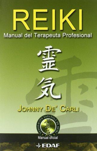 Reiki manual del terapeuta profesional (Nueva era)