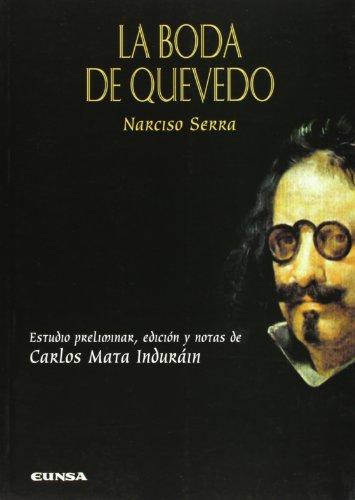 Descargar Libro La boda de Quevedo (Serie quevediana) de Narciso Serra
