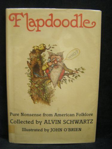 Flapdoodle: Pure Nonsense from American Folklore