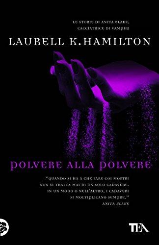 Polvere alla polvere: Un'avventura di Anita Blake Polvere alla polvere: Un'avventura di Anita Blake 41zA15moRcL