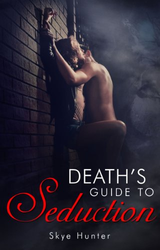 Death's Guide To Seduction (English Edition) - Demon Hunter Guide