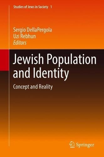 Jewish Population and Identity: Concept and Reality (Studies of Jews in Society, Band 1)