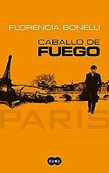 CABALLO DE FUEGO 1 Paris Suma