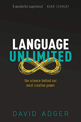 Language Unlimited: The Science Behind Our Most Creative Power ...