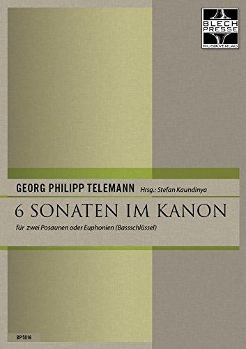 6 Sonaten im Kanon für Posaune oder Euphonium im Bassschlüssel (Duo)
