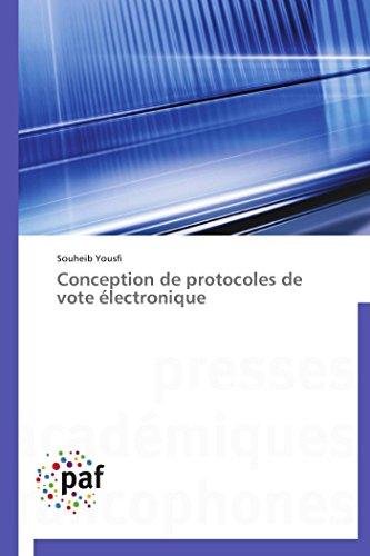 Conception de protocoles de vote électronique par Souheib Yousfi