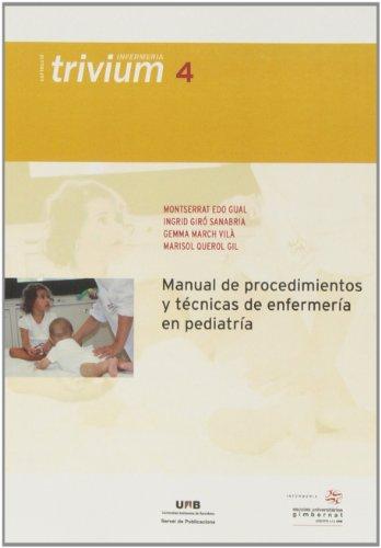 Descargar Libro Manual de procedimientos y técnicas de enfermería en pediatría (Trivium Infermeria) de Montserrat Edo Gual