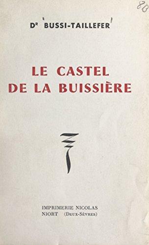 Le castel de la Buissire