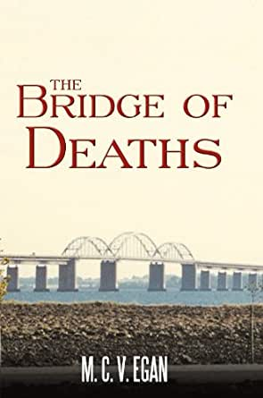 The Bridge Of Deaths English Edition Ebook M C V Egan