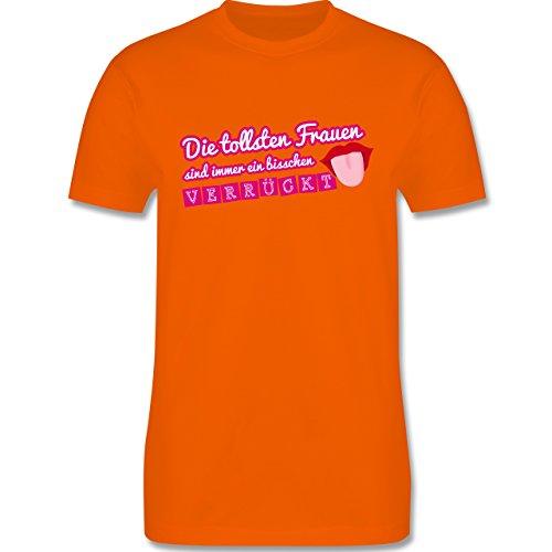 Statement Shirts - Die tollsten Frauen sind immer ein bisschen verrückt - Herren Premium T-Shirt Orange