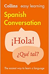 Easy Learning Spanish Conversation (Collins Easy Learning Spanish) Paperback