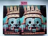 Glanz und Untergang des Alten Mexiko. Die Azteken und ihre Vorläufer (2 Bände) -
