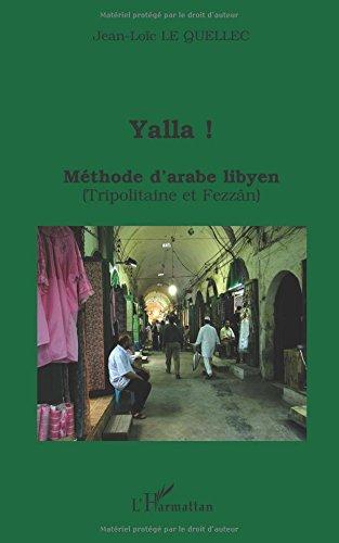 Yalla ! Mthode d'arabe lybien (Tripolitaine et Fezzn)