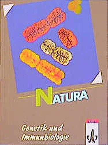 Natura - Biologie für Gymnasien - Gesamtausgabe: Natura, Biologie für Gymnasien, Themenhefte S II, Genetik und Immunbiologie