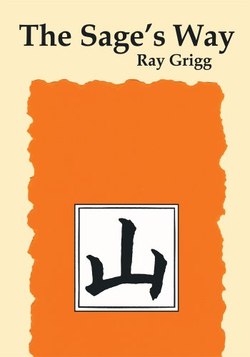 The Sage's Way: Teachings and Commentaries (English Edition)