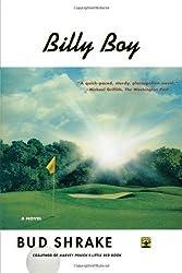 Billy Boy: A Novel by Bud Shrake (2002-10-08)