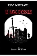 Le sang d'Ossian Broché