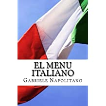 El Menu Italiano (Spanish Edition) by Gabriele Napolitano (2013-03-26)