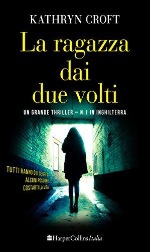 La ragazza dai due volti (Italian Edition)