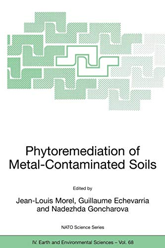 Phytoremediation of Metal-Contaminated Soils (Nato Science Series: IV:)