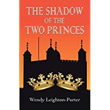 The Shadow of the Two Princes (Shadows from the Past)