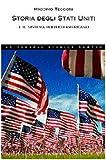 Scarica Libro Storia degli Stati Uniti e il sistema politico americano (PDF,EPUB,MOBI) Online Italiano Gratis
