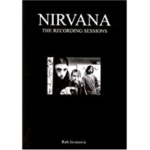 Nirvana - The Recording Sessions