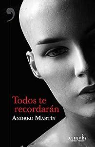 Todos te recordarán par Andreu Martín Farrero