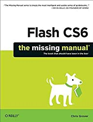 [(Flash CS6: The Missing Manual)] [By (author) Chris Grover] published on (July, 2012)