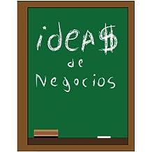Ideas de Negocios (Spanish Edition)