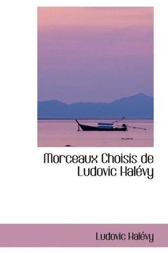 Morceaux Choisis De Ludovic Halevy