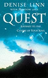 Quest: Journey to the Centre of Your Soul by Denise Linn (1997-05-08)