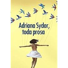 Adriana Sydor, toda prosa (Portuguese Edition)